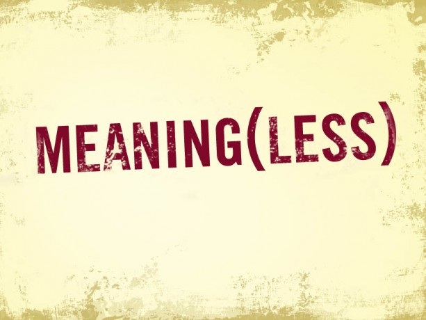 Meaningless_life-picture