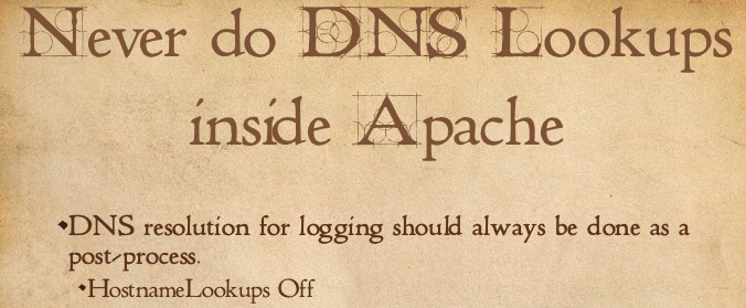 apache-disable-dns-lookups-for-speed-hostnamelookups-off-directive-building-scalable-php-applications