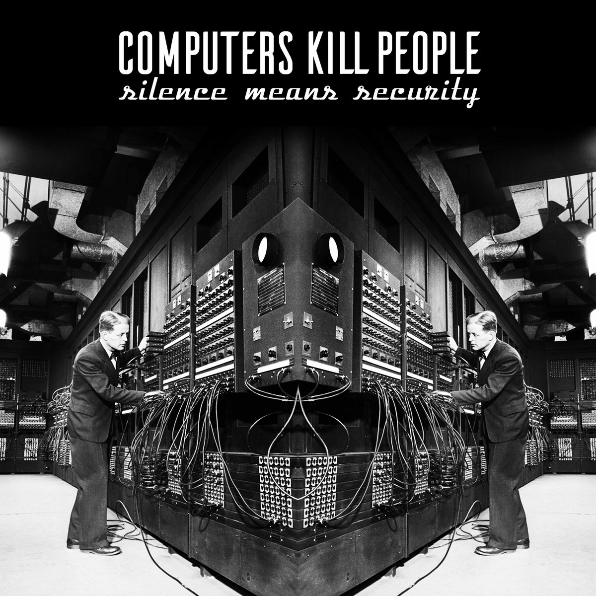 computers-kills-people-silence-means-security