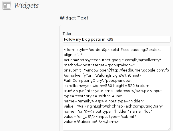 Wordpress text widget with feedburner email subscription code