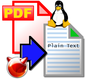 Convert PDF .pdf to .txt Plain Text on GNU / Linux Redhat, Debian, CentOS, Fedora and FreeBSD with pdftotext poppler-utils